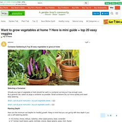 Want to grow vegetables at home ? Here is mini guide + top 20 easy veggies - Top 10 Plants - NurseryLive Discussion Forum