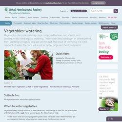 Vegetables: watering/RHS Gardening