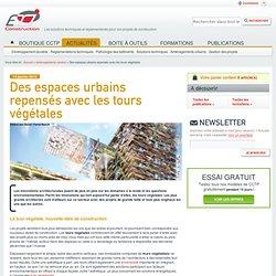 Des espaces urbains repensés avec les tours végétales