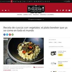Cuscús con vegetales. Receta de cocina fácil, sencilla y deliciosa