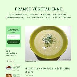 Velouté de chou-fleur (végétalien; vegan) — France végétalienne
