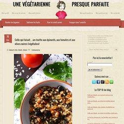 Risotto aux épinards, aux tomates et aux olives noires {végétalien}