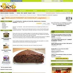 Recette MOELLEUX-FONDANT AU CHOCOLAT (végétalien) par Les Myrtilles Bio - Recettes de Cuisine Bio, Végétariennes, à tendance Asiatique ...