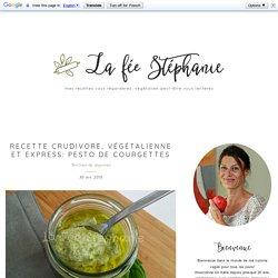 Recette crudivore, végétalienne et express: pesto de courgettes