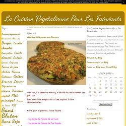 Galettes de légumes aux Flocons - La Cuisine Végétalienne Pour Les Fainéants