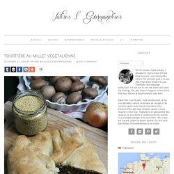 Tourtière au millet végétalienne - Valises & Gourmandises
