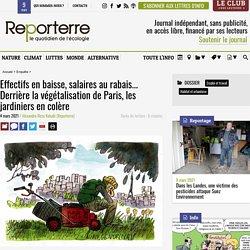 4 mars 2021 Effectifs en baisse, salaires au rabais... Derrière la végétalisation de Paris, les jardiniers en colère