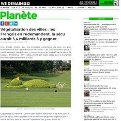 Végétalisation des villes : les Français en redemandent, la sécu aurait 3,4 milliards à y gagner