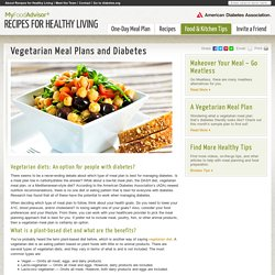 Vegetarian Meal Plans and Diabetes - Recipes for Healthy Living by the American Diabetes Association®