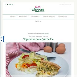Vegetarian Leek Quiche Pie