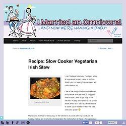 Recipe: Slow Cooker Vegetarian Irish Stew