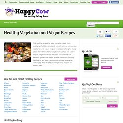 Vegetarian Recipes: Vegan, raw, and low calorie recipe - HappyCow