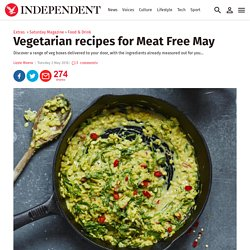 Vegetarian recipes for Meat Free May
