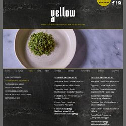 Tasting Menus - Vegetarian - Yellow Restaurant - Potts Point Sydney Australia