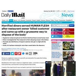 Diners-vegetarian-restaurant-horrified-theyd-served-human-flesh-noodles
