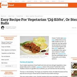 Vegetarian Steak Tartar Balls (Çiğ Köfte) Recipe
