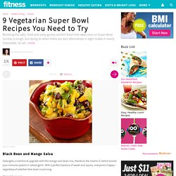 9 Vegetarian Super Bowl Recipes You Need to Try