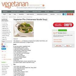 Vegetarian Pho (Vietnamese Noodle Soup) Recipe