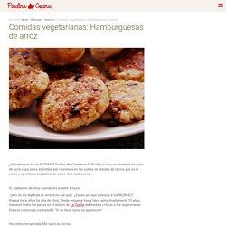 Comidas vegetarianas: Hamburguesas de arroz - Paulina Cocina