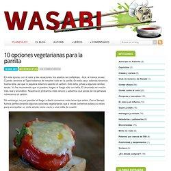 10 opciones vegetarianas para la parrilla ~ Wasabi