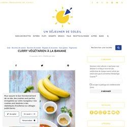 Curry végétarien à la banane