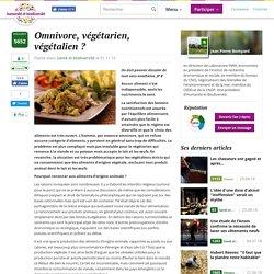 Omnivore, végétarien, végétalien ?