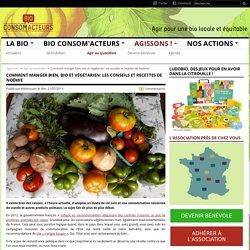 Comment manger bien, bio et végétarien: les conseils et recettes de Noémie
