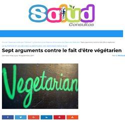 Sept arguments contre le fait d'être végétarien