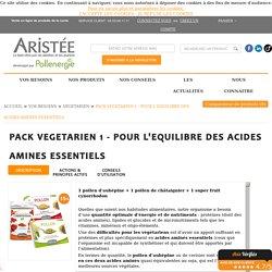 PACK VEGETARIEN 1 - POUR L'EQUILIBRE DES ACIDES AMINES ESSENTIELS