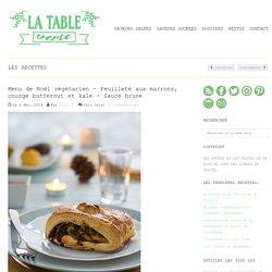 Menu de Noël végétarien - Feuilleté aux marrons, courge butternut, kale
