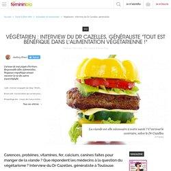 Végétarien : interview du Dr Cazelles, généraliste