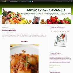 Goulasch végétarien - Retrouvez toutes les Saveurs et Gourmandises d'Eugénie