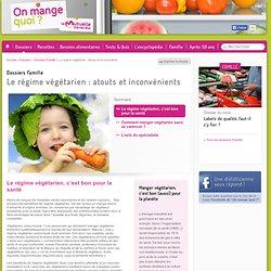 Le régime végétarien : atouts et inconvénients - Le régime végétarien: atouts et inconvénients