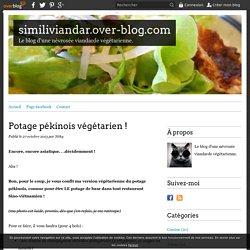 Potage pékinois végétarien ! - similiviandar.over-blog.com