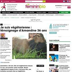 Végétarien : témoignage d'Amandine 36 ans