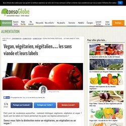 Vegan, végétarien, végétalien.. les sans viande et leurs labels