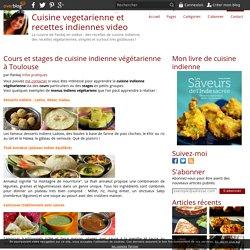 Cours et stages de cuisine indienne végétarienne à Toulouse