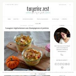 Lasagnes végétariennes aux champignons et potiron - Recette - Tangerine Zest
