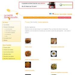 Recettes végétariennes: recettes de cuisine équilibrés bio sans viande ni poisson