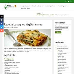 Recette Lasagnes végétariennes - Menu végétarien