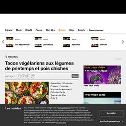 Tacos végétariens aux légumes de printemps et pois chiches