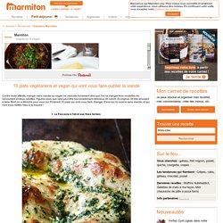10 plats végétariens et vegan qui vont vous faire oublier la viande - Pinterest : 10 plats végétariens et vegan qui vont vous faire oublier la viande