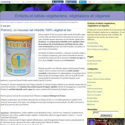 Prémiriz, un nouveau lait infantile 100% végétal et bio - Enfants et bébés végétariens, végétaliens et véganes