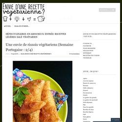 Une envie de rissois végétariens (Semaine Portugaise : 2/4)