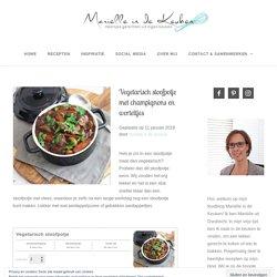 Vegetarisch stoofpotje met champignons en worteltjes - Mariëlle in de Keuken