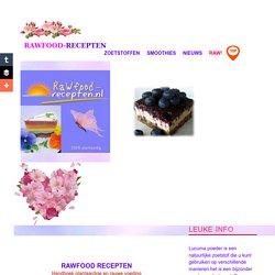 Recepten van rawfood en superfoods. Geheel suikervrij en zuivelvrij.Vegetarisch en plantaardig