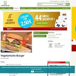 Vegetarische Burger (Rezept mit Bild) von Nalgask