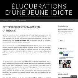 Petit précis de végétarisme (1) – La théorie