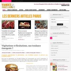 VIANDES ET PRODUITS CARNES 21/11/16 Végétarisme et flexitarisme, une tendance émergente ?
