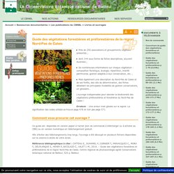 CBNBL : Guide des végétations forestières et préforestières de la région Nord-Pas de Calais